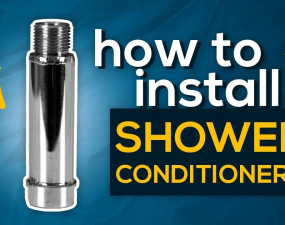How to Install an Ecosoft Shower Conditioner